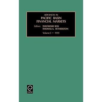 Advances in Pacific Basin Financial Markets Volume 5 by Hetherston
