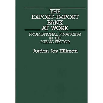 La banque d'import-export au travail promotionnel de financement dans le secteur Public par Hillman & Jay Jordan