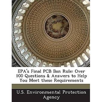 Divieto di ape PCB finale regola oltre 100 domande risposte per aiutare voi soddisfare questi requisiti dalla US Environmental Protection Agency