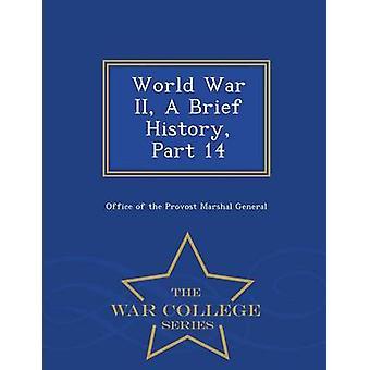 Dem zweiten Weltkrieg A kurze Geschichte Teil 14 War College Serie von Office of the Provost Marshal General