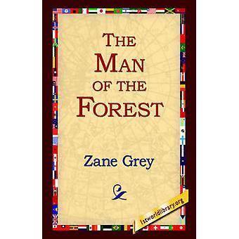 Mannen i skogen av grå & Zane