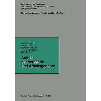 Aufbau der Verbnde und Arbeitsgerichte par Hantsche & Walter