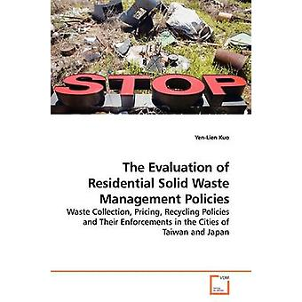 The Evaluation of Residential Solid Waste Management Policies by Kuo & YenLien