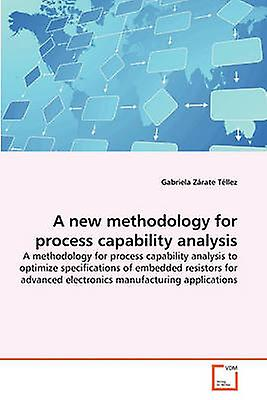 A new methodology for process capability analysis by Zrate Tllez & Gabriela