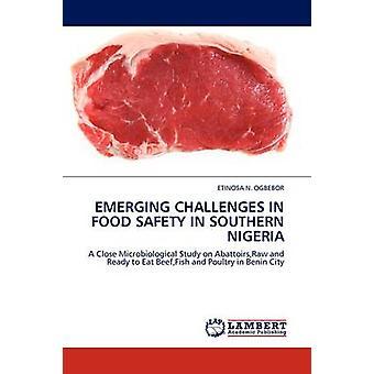 التحديات الناشئة في سلامة الأغذية في جنوب نيجيريا قبل أوجبيبور & اتينزا أ.