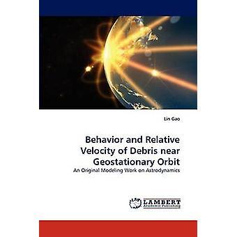 السلوك والسرعة النسبية من الحطام قرب المدار بغاو لين آند
