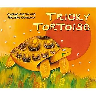 Tricky Tortoise by Mwenye Hadithi & Adrienne Kennaway