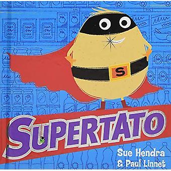 Supertato por Sue Hendra - livro 9781471171895