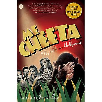 Me Cheeta - My Life in Hollywood by James Lever - 9780061647802 Book