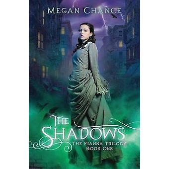 The Shadows by Megan Chance - 9781477816233 Book