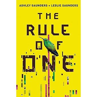 The Rule of One by The Rule of One - 9781503953161 Book