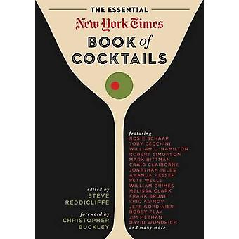 The Essential New York Times Book of Cocktails by Steve V. Reddicliff