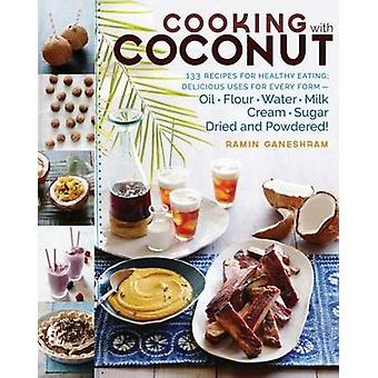 Cooking with Coconut by Ramin Ganeshram - 9781612126463 Book