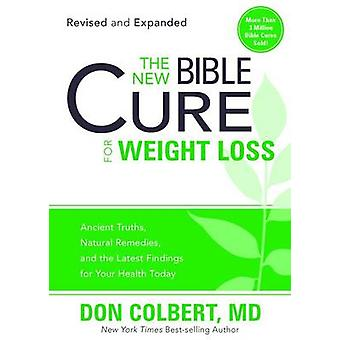 The New Bible Cure for Weight Loss by Don Colbert - 9781616386160 Book