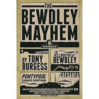 The Bewdley Mayhem - Hellmouths of Bewdley - Pontypool Changes Everyth