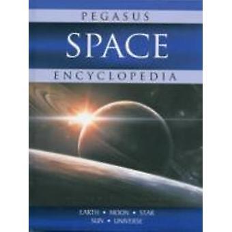 Space - Pegasus Encyclopedia by Pegasus - 9788131914397 Book