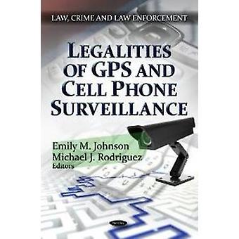 Wettigheid van GPS mobiele telefoon surveillance door Emily M. Johnson & Michael J. Rodriguez