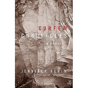 Curfew Chronicles: A Fiction (None)