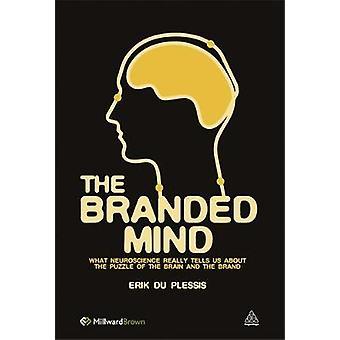 The Branded Mind de Du Plessis et Erik