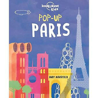 Pop-up Paris (Lonely Planet Kids) (Hardcover) by Lonely Planet Kids