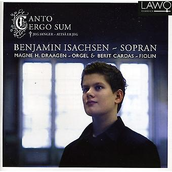 Benjamin Isachsen - Canto Ergo Sum [CD] USA import