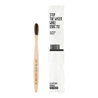 Stop The Water While Using Me! All Natural Bamboo Toothbrush