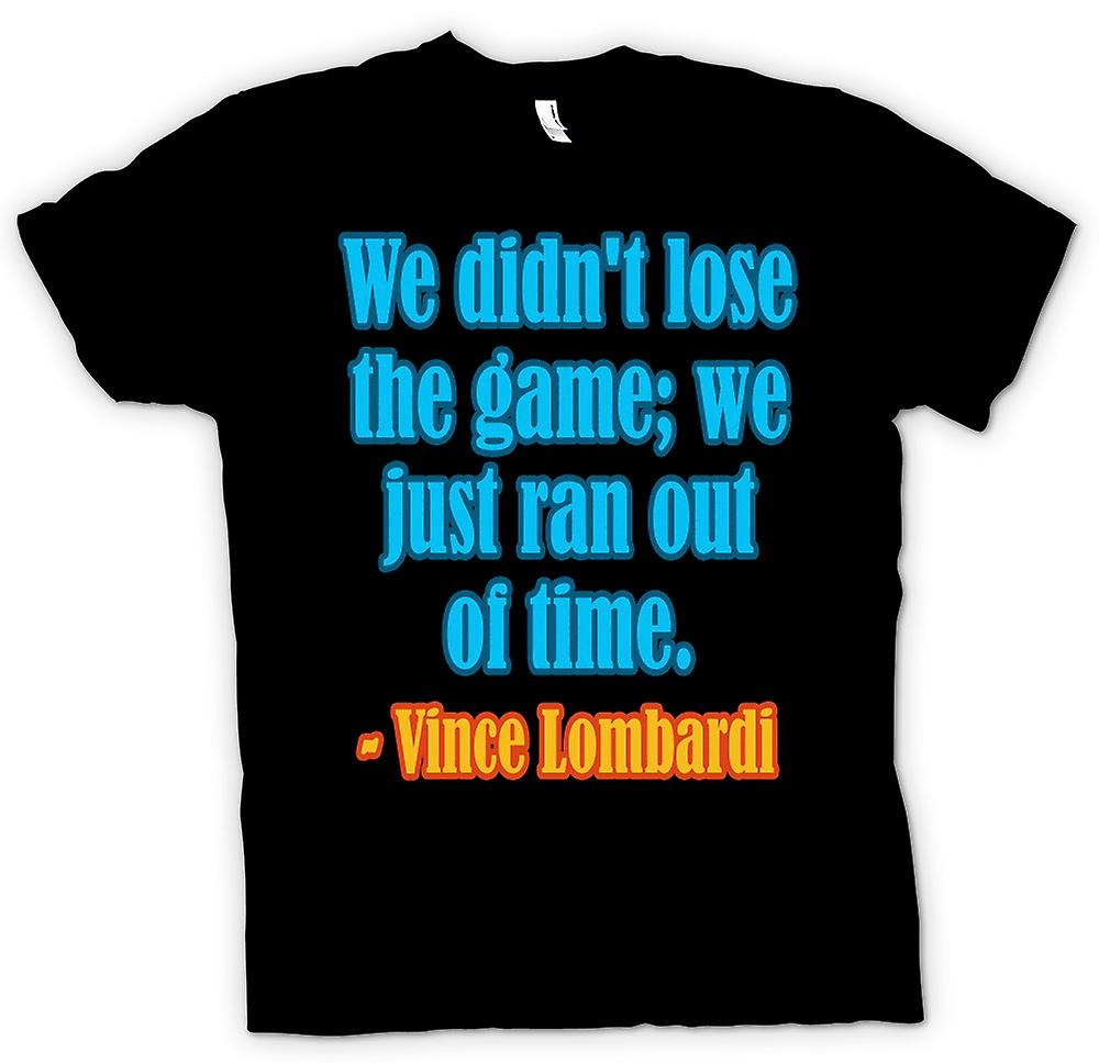 Mens T-shirt - We Just Ran Out Of Time Quote - Vince Lombardi