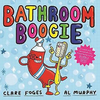 Bagno Boogie di Clare Foges - 9780571337316 libro