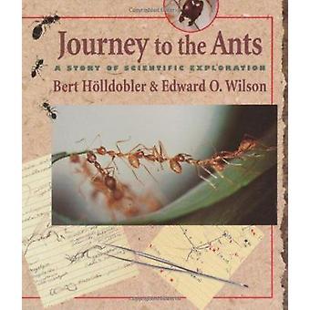 Viagem para as formigas - uma história de exploração científica por Bert Holldo