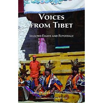Voices from Tibet - Selected Essays and Reportage by Wang Lixiong - Ts