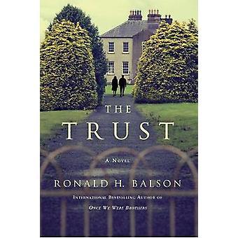 The Trust - A Novel by The Trust - A Novel - 9781250127457 Book