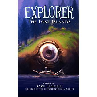 Explorateur - les îles perdues - Bk.2 de Kazu Kibuishi - livre 9781419708831