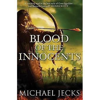 Blood of the Innocents - The Vintener trilogy by Michael Jecks - 97814