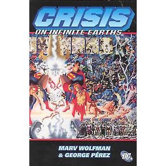 Krise auf unendliche Erden von George Perez - Marv Wolfman - 9781563897