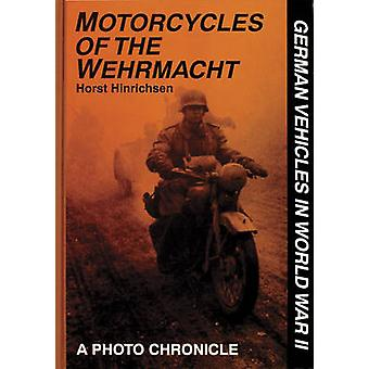 Motocicletas da Wehrmacht - uma crônica de foto por Horst Hinrichsen-