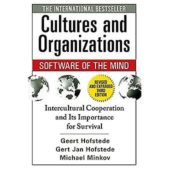 Cultures and Organizations: Software for the Mind, Third Edition: Intercultural Cooperation and Its Importance for Survival