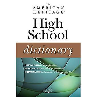 Het woordenboek van de Amerikaanse erfgoed High School