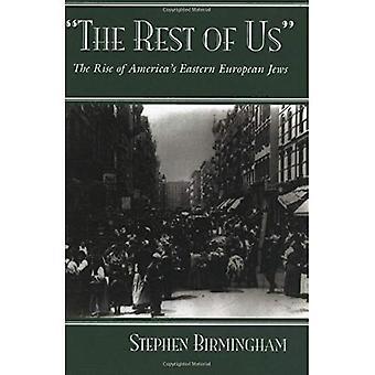 Resten av oss: uppkomsten av USA: s östliga européjudar (moderna judiska historia)
