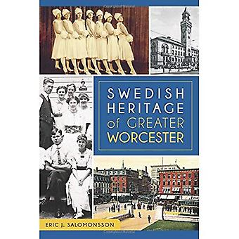 Swedish Heritage of Greater Worcester (American Heritage)