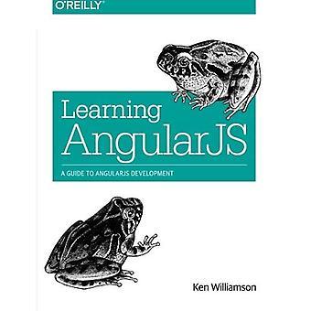 Oppimisen AngularJS: Opas AngularJS kehittämiseen