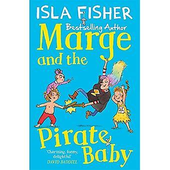 Marge en de piraat Baby: boek twee in het leuke familie serie door Isla Fisher - Marge