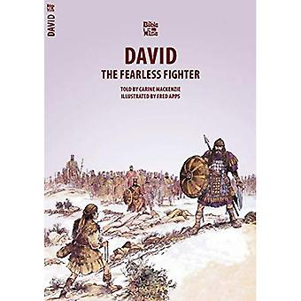 DAVID; THE FEARLESS FIGHTER (Biblewise)