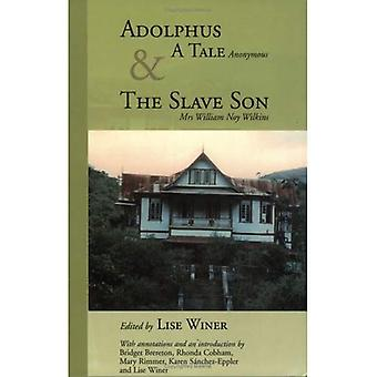 Adolphus, a Tale  AND The Slave Son (Caribbean Heritage)