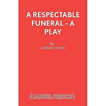 A Respectable Funeral (Acting Edition S.)