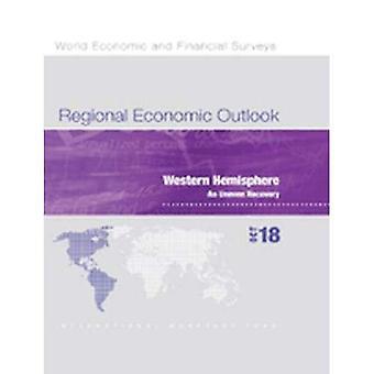 Regional Economic Outlook, October 2018, Western Hemisphere Department: An Uneven Recovery