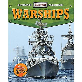 Ultimate Military Machines: Warships (Ultimate Military Machines)