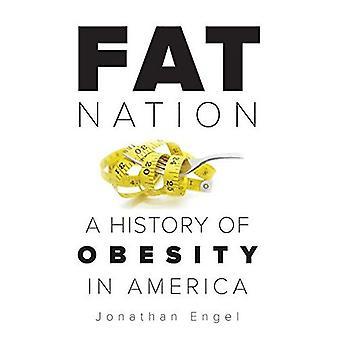 Fat Nation: Historia lihavuus Amerikassa