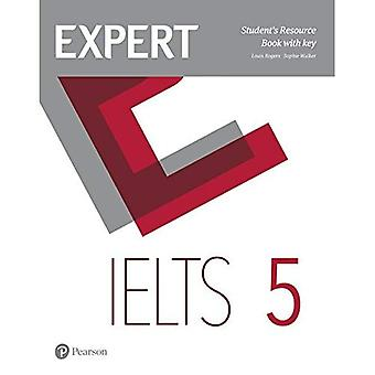 Expert IELTS 5 Student's Resource Book with Key (Expert)