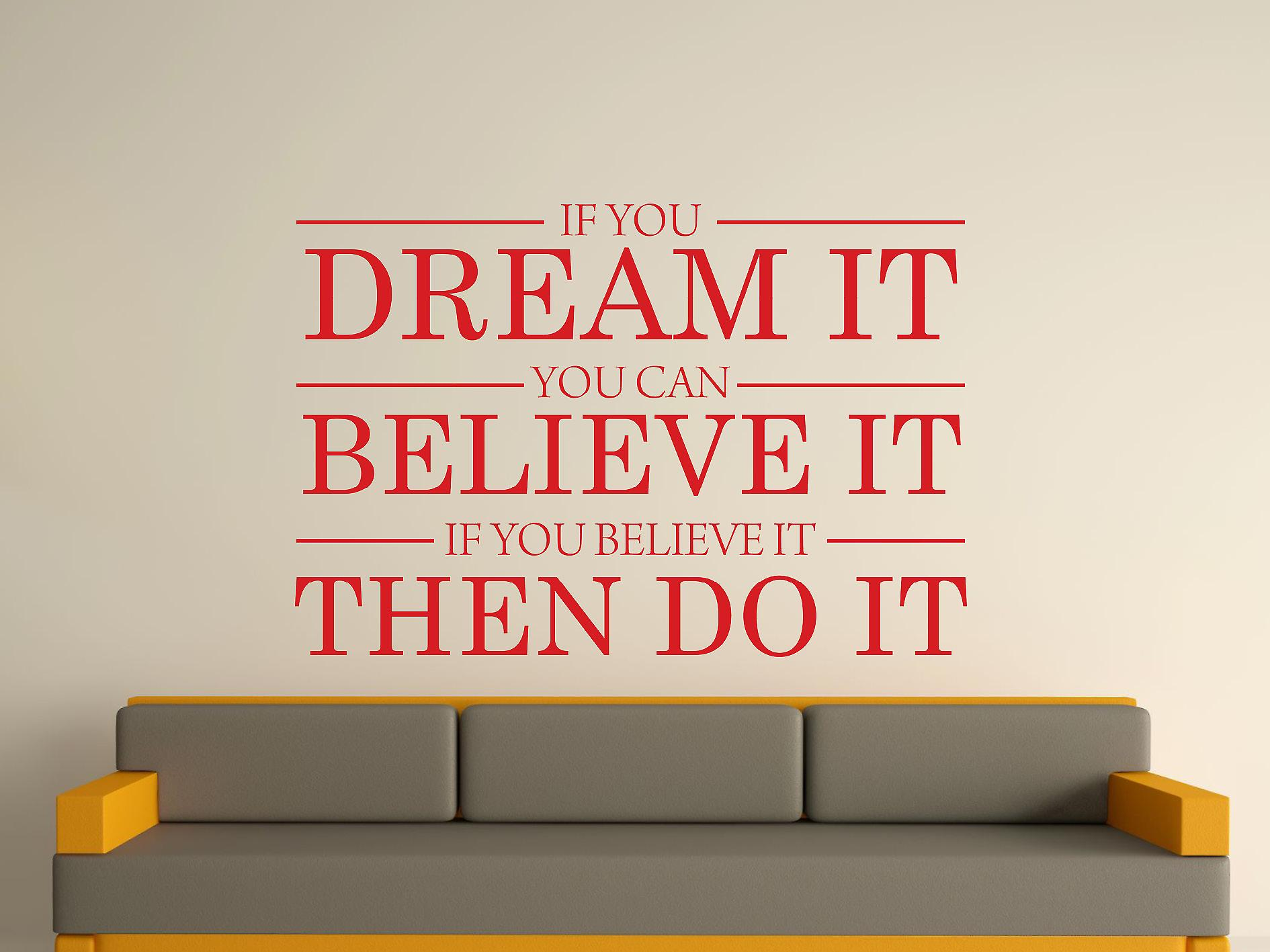 Dream It Believe It Do It Wall Art Sticker - Cherry Red