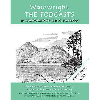 Wainwright - The Podcasts - Eight Lakeland Walks with Wainwright by Alf